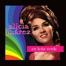 Alicia Juárez (En Leña Verde)/Alicia Juárez