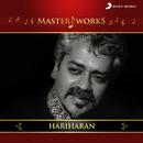 MasterWorks - Hariharan/Hariharan