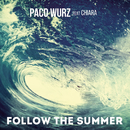 Follow the Summer (Club Mix) feat.Chiara/Paco Wurz