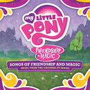 Songs of Friendship and Magic (Français) [Music from the Original TV Series]/My Little Pony