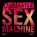 Sex Machine/DieMantle