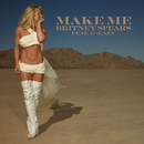 Make Me... (feat. G-Eazy) feat.G-Eazy/Britney Spears