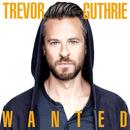 Wanted/Trevor Guthrie