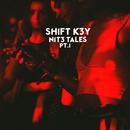 NIT3 TALES, Pt. 1/Shift K3Y