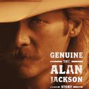 Genuine: The Alan Jackson Story/Alan Jackson