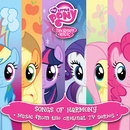 Songs of Harmony (Français) [Music from the Original TV Series]/My Little Pony