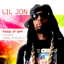 Take It Off (Spanglish Version) feat.Yandel,Becky G/Lil Jon
