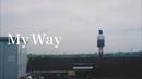 My Way/當山 みれい