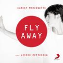 Fly Away feat.Jesper Petersson/Albert Marzinotto