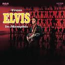 From Elvis in Memphis/Elvis Presley