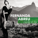 Made in Rio/Fernanda Abreu