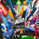 Turn Up (Original Mix)/The Nod