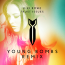 Trust Issues (Young Bombs Remix)/Kiki Rowe