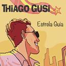 Estrela Guia/Thiago Gusi