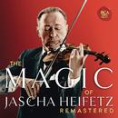The Magic of Jascha Heifetz (Remastered)/Jascha Heifetz