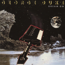 Dream On (Bonus Track Version)/George Duke