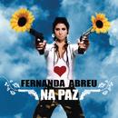 Na Paz/Fernanda Abreu