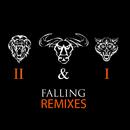 Falling (Remixes)/II & I