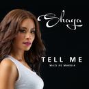 Tell Me/Shaya