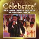 Celebrate!/Benjamin Dube & Praise Explosion
