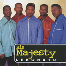 Lekunutu/His Majesty