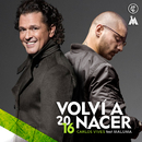 Volví a Nacer feat.Maluma/Carlos Vives