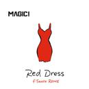 Red Dress (FTampa Remix)/MAGIC!