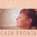 Casa Pronta/Mallu Magalhães