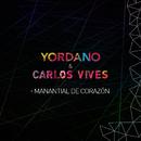 Manantial de Corazón/Yordano & Carlos Vives