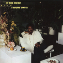 In the Mood with Tyrone Davis (Expanded Edition)/Tyrone Davis