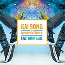 I Just Wanna Dance (Radio Edit) feat.Mindy Gledhill/Kai Song