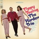 Tippy Toeing/The Harden Trio