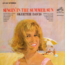 Singin' in the Summer Sun/Skeeter Davis