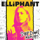 Step Down (Remixes)/Elliphant