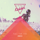 Fall for You (Remixes)/Just Kiddin