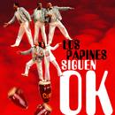 Los Papines Siguen OK (Remasterizado)/Los Papines