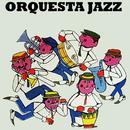 Orquesta Jazz (Remasterizado)/Orquesta Jazz