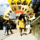 Santa Morena (Remasterizado)/Grupo la Calle