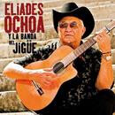 Eliades Ochoa y la Banda del Jigüe (Remasterizado)/Eliades Ochoa