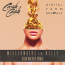 Millionaire (Alan Walker Remix) feat.Nelly/Digital Farm Animals