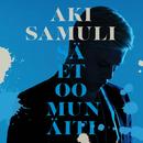 Sä et oo mun äiti/Aki Samuli
