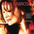 Cuando Habla El Corazón/Lidia Barroso