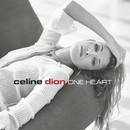 One Heart/Celine Dion
