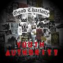 ユース・オーソリティー (Japan Version)/Good Charlotte