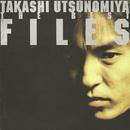 """TAKASHI UTSUNOMIYA THE BEST """"FILES""""/宇都宮 隆"""