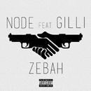 Zebah feat.Gilli/NODE