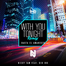 With You Tonight (Hasta El Amanecer) (Remix) feat.Kid Ink/Nicky Jam