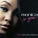 So Gone feat.Busta Rhymes/Monica