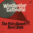 Winchester Cathedral/The Palm Beach Band Boys