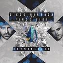 Crystalized feat.Vince Kidd/Diego Miranda